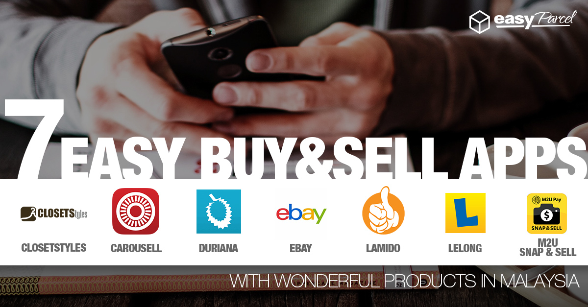 7 Easy Sell Buy Apps In Malaysia