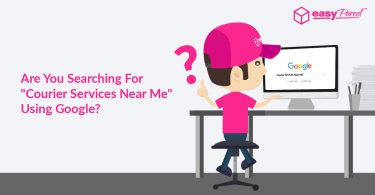 """Are You Searching For """"Courier Services Near Me"""" Using Google"""